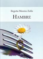 """LOS LIBROS DEL MES,""""HAMBRE"""" de Begoña Montes"""